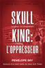 Penelope Sky - Skull King : L'oppresseur artwork