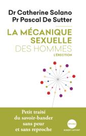 La Mécanique sexuelle des hommes - 2