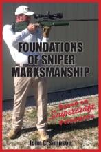 Foundations Of Sniper Marksmanship