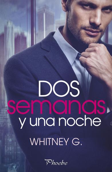 Dos semanas y una noche por Whitney G.