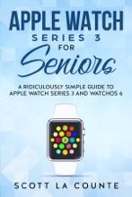 Apple Watch Series 3 For Seniors