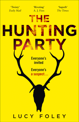 Lucy Foley - The Hunting Party book