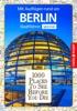 1000 Places To See Before You Die Stadtführer Berlin