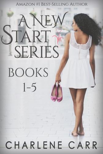 Charlene Carr - A New Start Series Boxed Set: Books 1-5