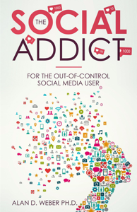 The Social Addict: For The Out-Of-Control Social Media User Libro Cover