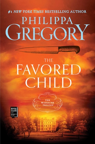 Philippa Gregory - The Favored Child