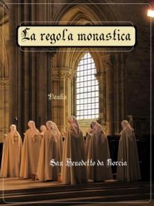 La Regola Monastica di La tradizione Cattolica Copertina del libro