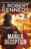 J. Robert Kennedy - The Manila Deception artwork