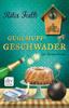 Rita Falk - Guglhupfgeschwader Grafik