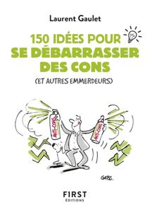 Petit livre de - 150 idées pour se débarrasser des cons La couverture du livre martien