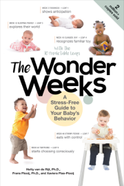 The Wonder Weeks: A Stress-Free Guide to Your Baby's Behavior (6th Edition)