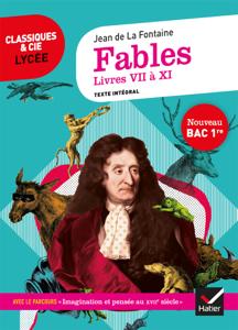 Fables de La Fontaine, Livres VII à XI (Bac 2021) Couverture de livre