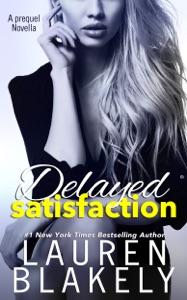 Delayed Satisfaction