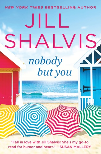Jill Shalvis - Nobody But You