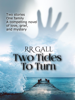 RR Gall - Two Tides To Turn  artwork