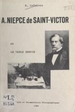 A. Niepce De Saint-Victor Et