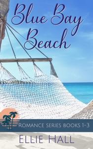 Blue Bay Beach Romance Collection Box Set