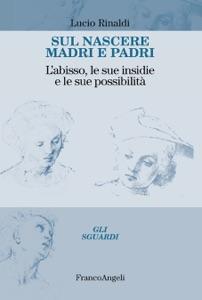 Sul nascere madri e padri Book Cover
