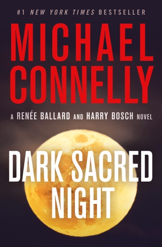 Dark Sacred Night - Michael Connelly - Michael Connelly