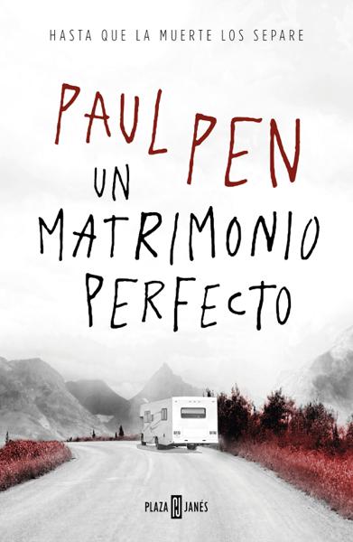 Un matrimonio perfecto by Paul Pen