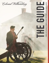Colonial Williamsburg: The Guide