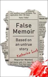 False Memoir Based On An Untrue Story