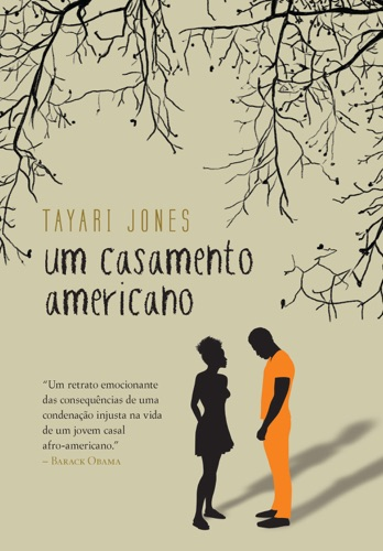 Tayari Jones - Um casamento americano