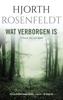 Hjorth Rosenfeldt - Wat verborgen is kunstwerk