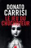 Donato Carrisi - Le Jeu du Chuchoteur illustration