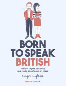 Born to speak British Book Cover