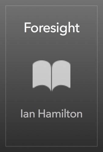 Ian Hamilton - Foresight