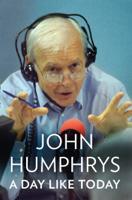 John Humphrys - A Day Like Today artwork