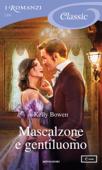 Mascalzone e gentiluomo (I Romanzi Classic) Book Cover