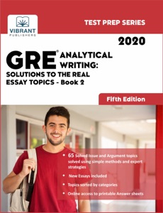 GRE Analytical Writing: Solutions to the Real Essay Topics - Book 2 (Fifth Edition)
