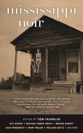Mississippi Noir PDF Download