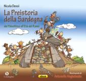 La Preistoria della Sardegna: dal Paleolitico all'Età del Rame