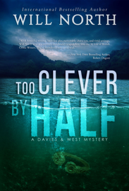 Too Clever By Half - Will North book summary