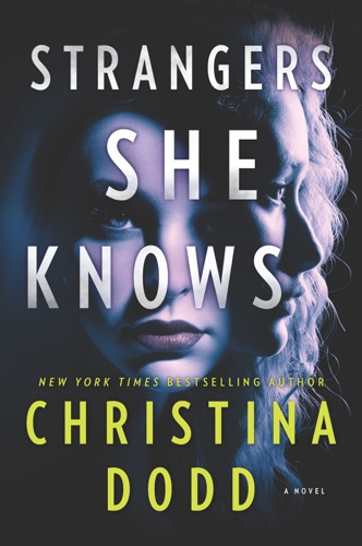 Christina Dodd - Strangers She Knows