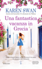 Karen Swan - Una fantastica vacanza in Grecia artwork