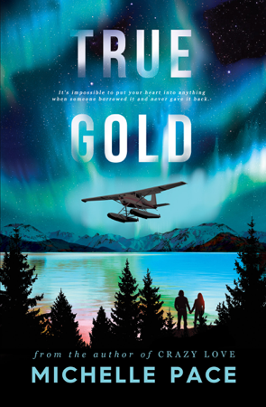 True Gold - Michelle Pace