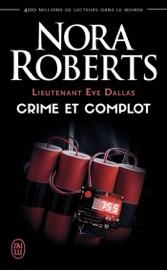 Download Lieutenant Eve Dallas (Tome 47) - Crime et complot