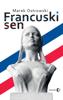 Marek Ostrowski - Francuski sen artwork