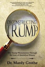 Deconstructing Trump: The Trump Phenomenon Through the Lens of Quotation History