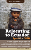 Relocating to Ecuador - Eyes Wide OPEN