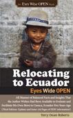Relocating to Ecuador - Eyes Wide OPEN