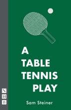 A Table Tennis Play (NHB Modern Plays)