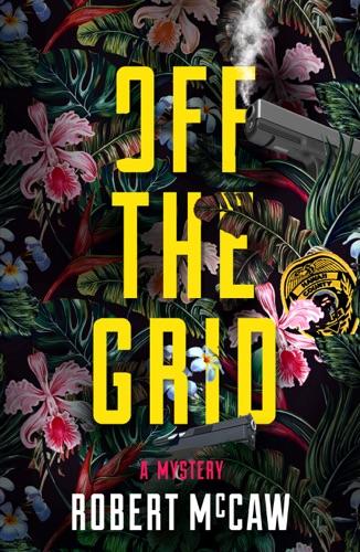 Robert McCaw - Off the Grid