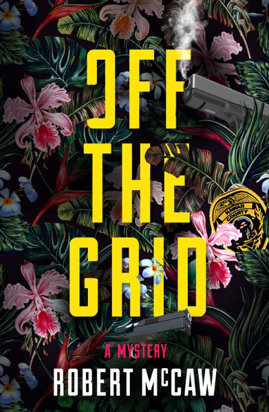 Off the Grid - Robert McCaw book cover