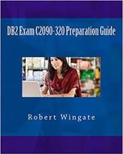 Download DB2 Exam C2090-320 Preparation Guide