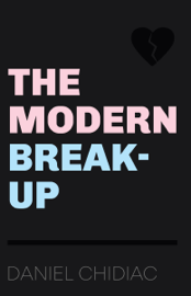 The Modern Break-Up